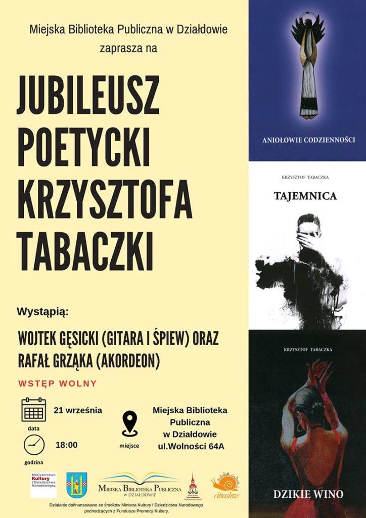 Zapraszamy na jubileusz poetycki Krzysztofa Tabaczki