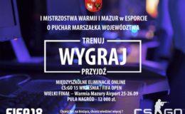 I Mistrzostwa Warmii i Mazur w Esporcie o Puchar Marszałka Województwa