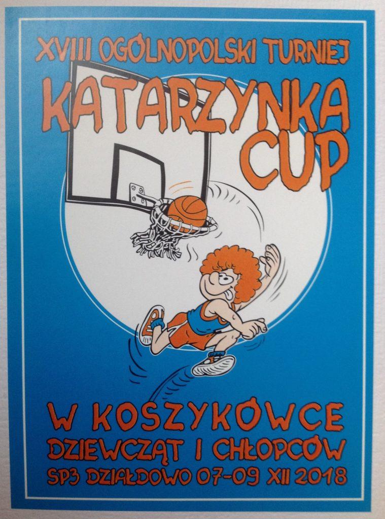 Przyjdź i pokibicuj młodym koszykarkom i koszykarzom. KATARZYNKA CUP - 2018
