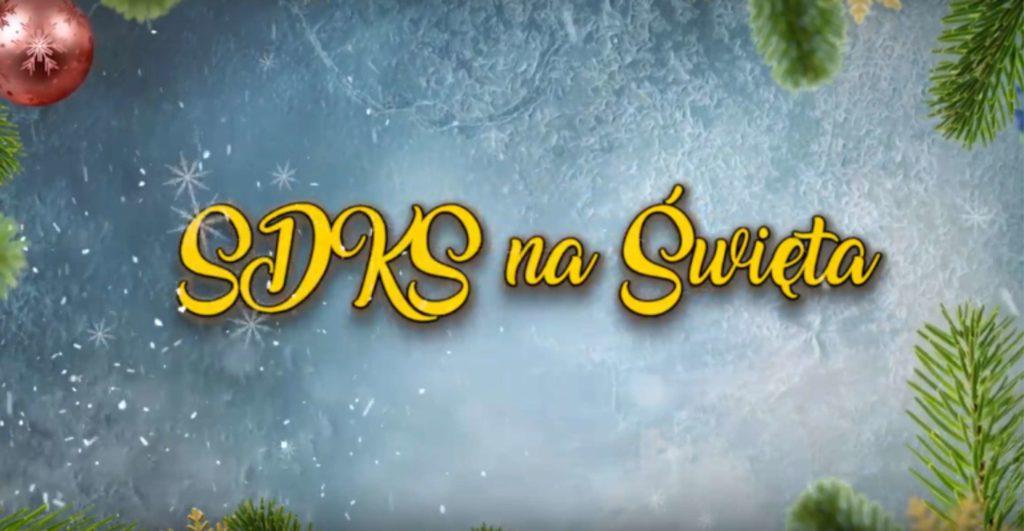SDKS na Święta [film]