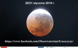 Zapraszamy na Noc Zaćmienia Księżyca do Obserwatorium Astronomicznego w Truszczynach