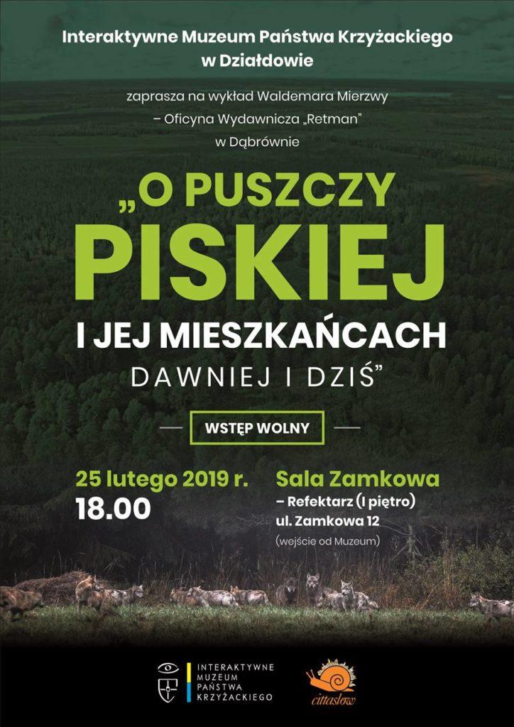 """Muzeum zaprasza na wykład """"O Puszczy Piskiej i jej mieszkańcach dawniej i dziś"""""""