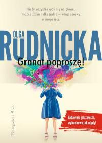 Spotkanie autorskie z Olgą Rudnicką. Zapraszamy