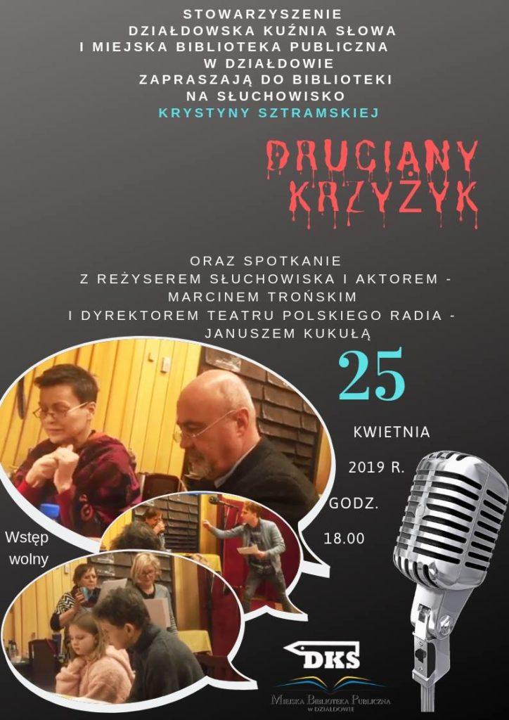 Druciany Krzyżyk – słuchowisko Krystyny Sztramskiej w działdowskiej bibliotece