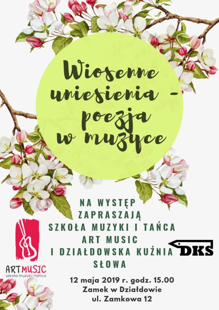 """Zapraszamy na koncert """"Wiosenne uniesienia - poezja w muzyce"""""""