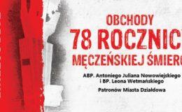 Obchody 78 rocznicy męczeńskiej śmierci Patronów Miasta Działdowa