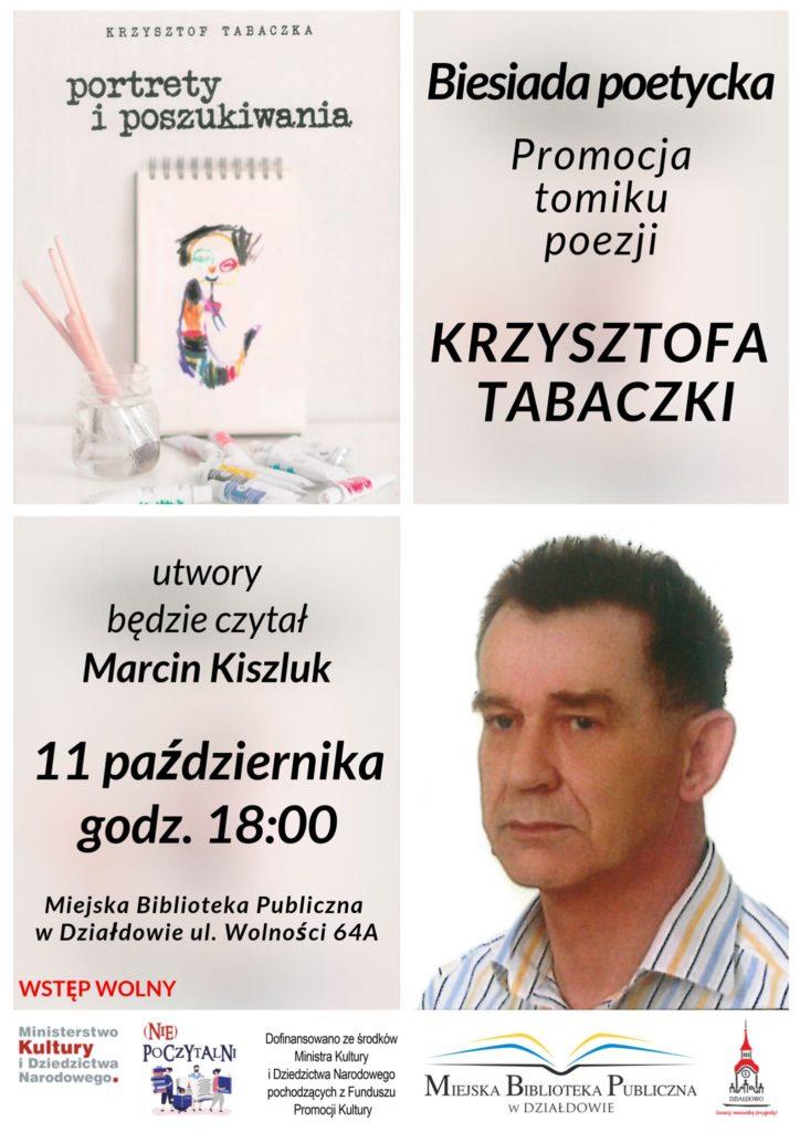 Portrety i poszukiwania Krzysztofa Tabaczki
