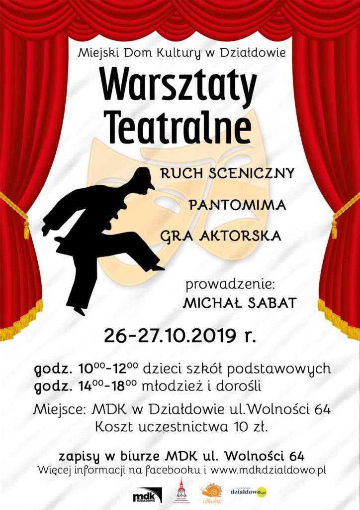 """Warsztaty Teatralne """"Ruch sceniczny, pantomima, gra aktorska"""""""