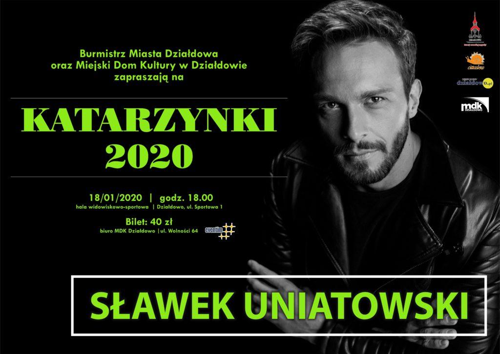 Zapraszamy na Katarzynki i koncert Sławka Uniatowskiego