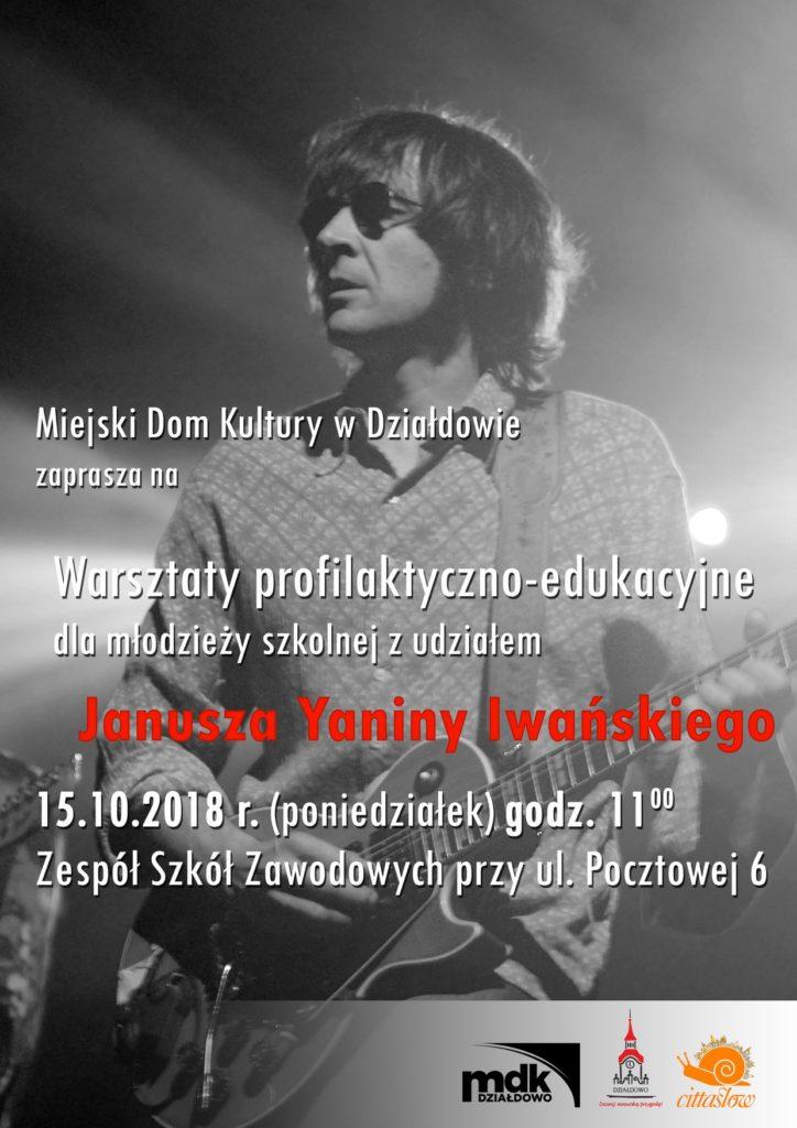 Warsztaty profilaktyczno-edukacyjne dla młodzieży z Januszem Yanina Iwańskim