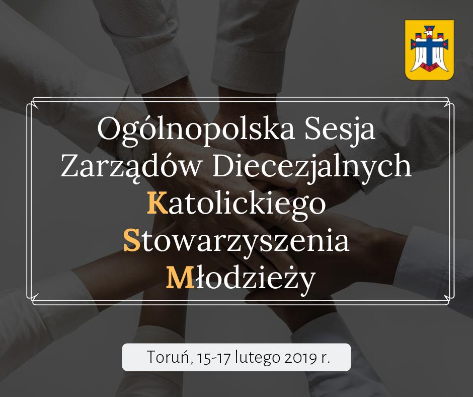 Krajowa Rada Katolickiego Stowarzyszenia Młodzieży odbędzie się w Toruniu