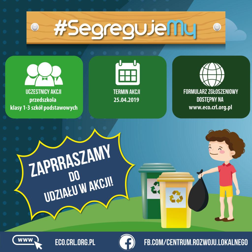 #SegregujeMy - Ogólnopolska Proekologiczna Akcja Edukacyjna