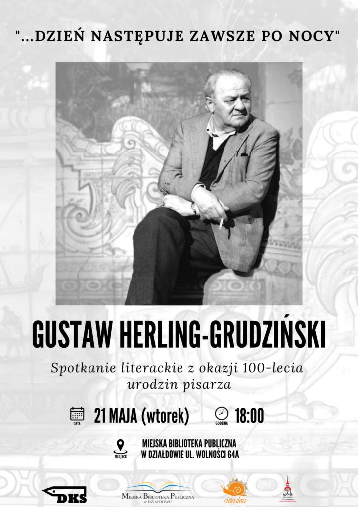 Spotkanie literackie z okazji 100-lecia urodzin Gustawa Herlinga-Grudzińskiego