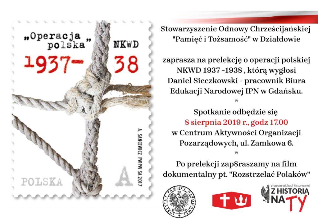 """Zapraszamy na prelekcję """"Operacja antypolska NKWD 1937-1938"""""""