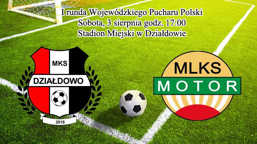 Wojewódzki Puchar Polski. MKS Działdowo zagra z 4-ligowcem