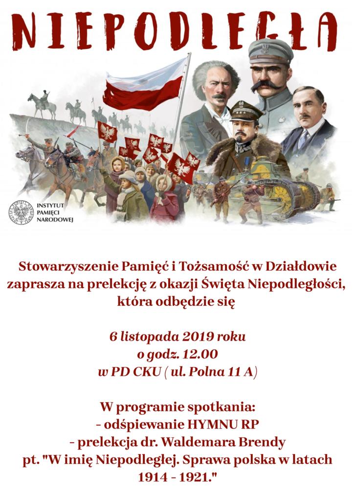 """Zapraszamy na prelekcję pt. """"W imię Niepodległej. Sprawa polska w latach 1914-1921"""""""