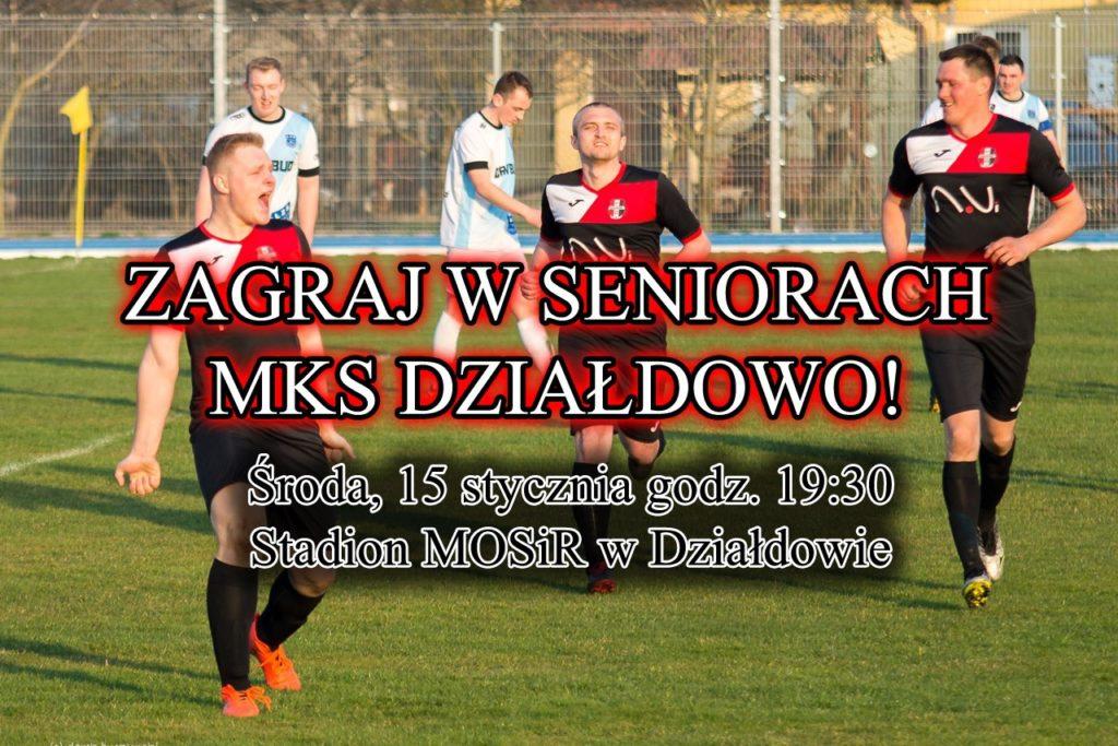 Zagraj w seniorach MKS Działdowo!