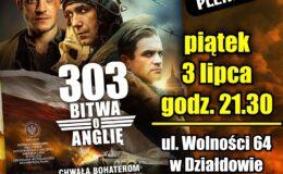 303. BITWA O ANGLIĘ - Letnie Kino Plenerowe. Zapraszamy