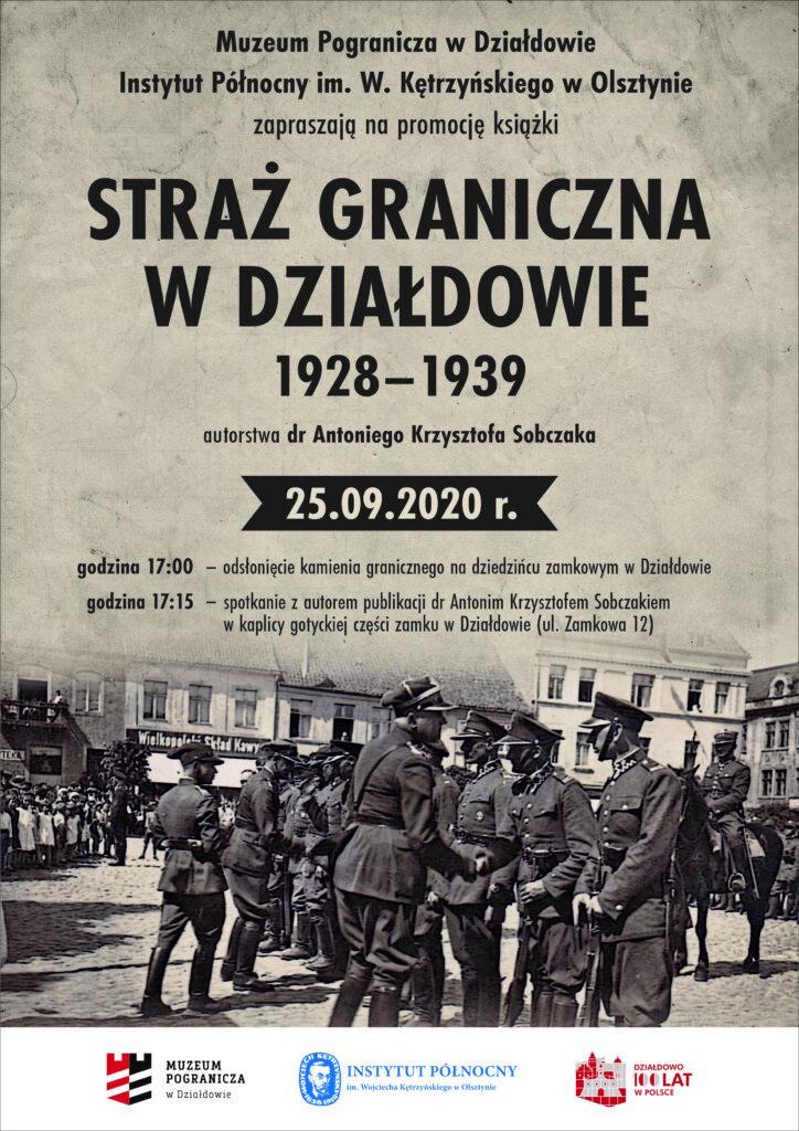 Straż Graniczna w Działdowie 1928-1939. Zapraszamy na promocję książki