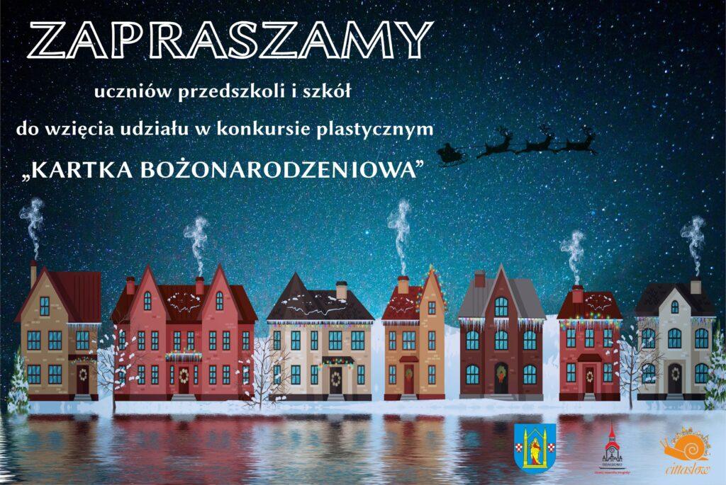 """Druga edycja konkursu plastycznego """"Kartka Bożonarodzeniowa – Działdowo 2020"""""""